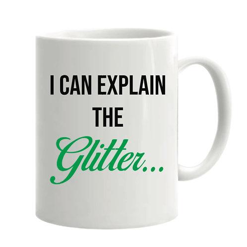 I can explain the glitter Mug