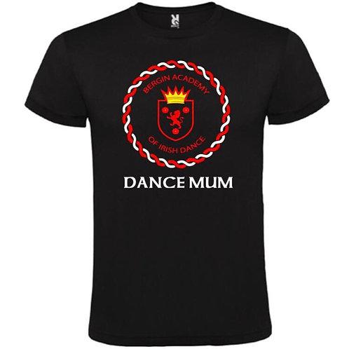 Dance Mum / Dad Sports T-Shirt -Bergin Academy