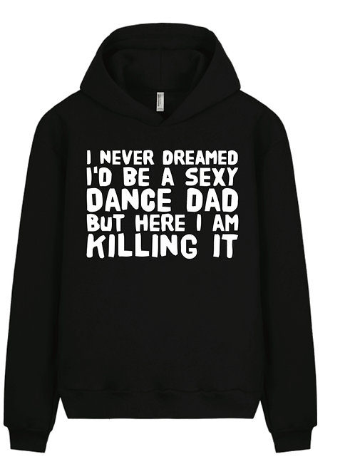 Sexy Dance Dad Hoodie