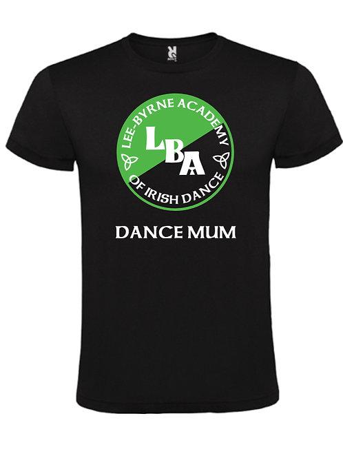 Dance Mum / Dad Sports T-Shirt - LEE BYRNE ACADEMY