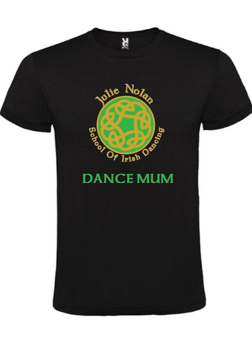 Dance Mum / Dad Sports T-Shirt -JULIE NOLAN IRISH DANCING