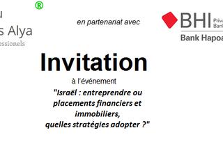 """""""Israël : entreprendre ou placements financiers et immobiliers,  quelles stratégies adopter ?&q"""