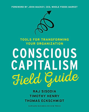 Conscious Capialism Field Guide Timothy Henry