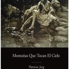 MONTANAS QUE TOCAN EL CIELO