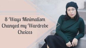 8 Ways Minimalism Changed My Wardrobe Choices