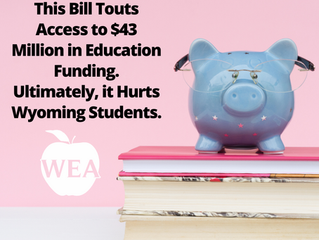 This Bill Touts Access to $43 Million in Education Funding. Ultimately, it Hurts Wyoming Students.