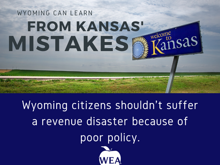 Learning From Kansas: Wyoming Citizens Shouldn't Suffer a Revenue Disaster Because of Poor Policy