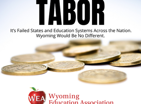 TABOR: It's Failed States and Education Systems Across the Nation. Wyoming Would Be No Different.