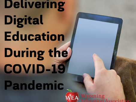 COVID-19: Delivering Digital Education to Wyoming Students During the Outbreak