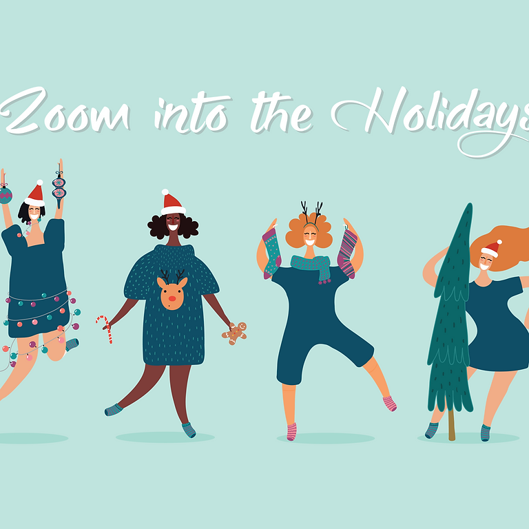 Zoom into the Holidays!
