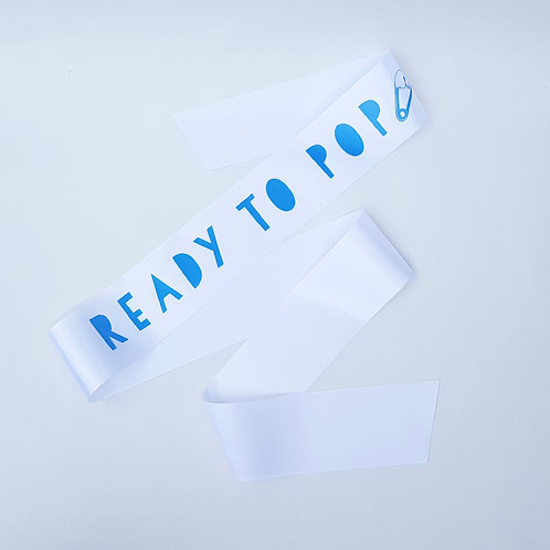 Baby shower sash 'ready to pop' mum to be - boys baby shower decor - baby party