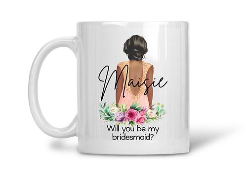 """Bridesmaid personalised mug """"will you be my bridesmaid?"""" bridesmaid gift"""