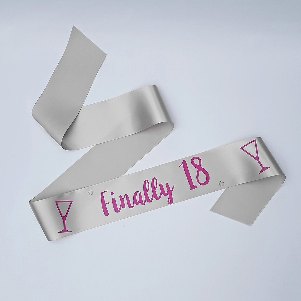 Birthday sash finally 18- Birthday girl- 18th birthday party   mysite-2