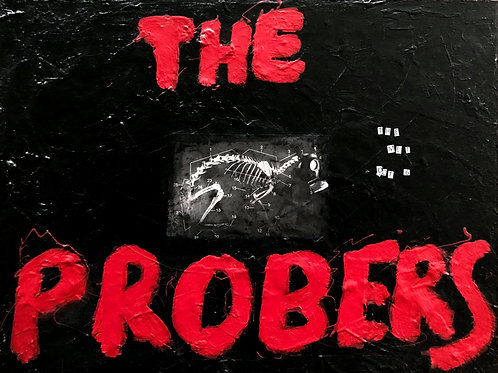 Return of THE PROBERS! (Limited Edition Artwork)