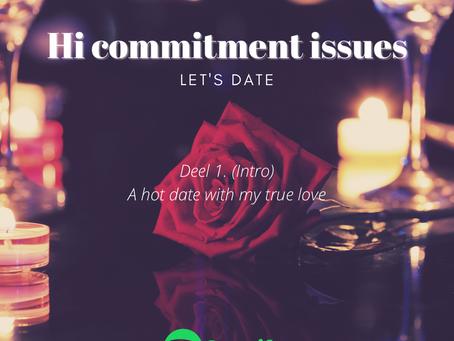 A hot date with my true love