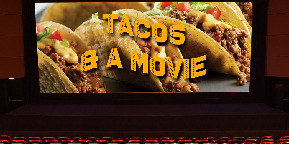 Men's Tacos & a Movie