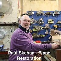 Paul Skehan - Piano Restoration
