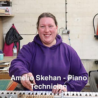 Amelie Skehan - Piano Technician