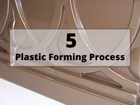 Common Plastic Forming Processes
