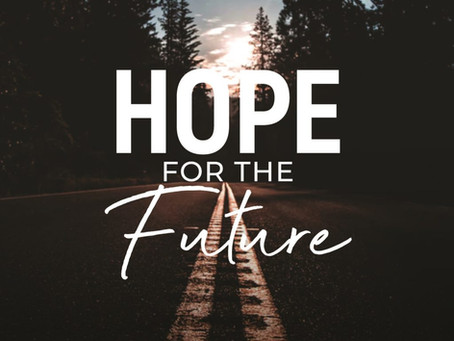 SURELY, THERE IS A GOOD FUTURE