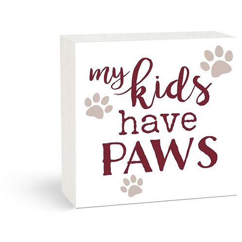 My Kids Have Paws sign