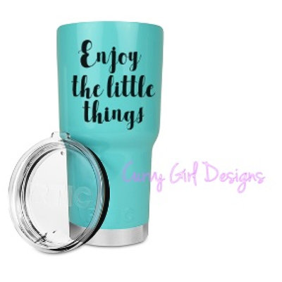 Enjoy the Little Things RTIC Tumbler