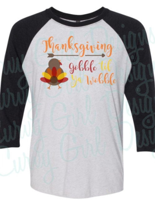 Thanksgiving Gobble Wobble Soft Raglan