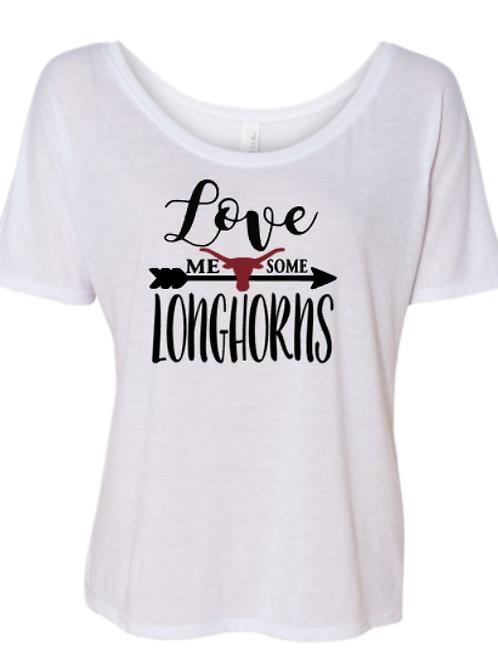 Love Me Some Longhorns BC Shirt