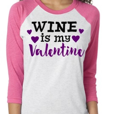 Wine is My Valentine Raglan