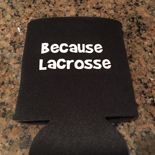 Because Lacrosse Can Holder