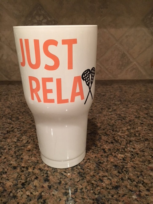 Just Relax RTIC 30 0z Tumbler