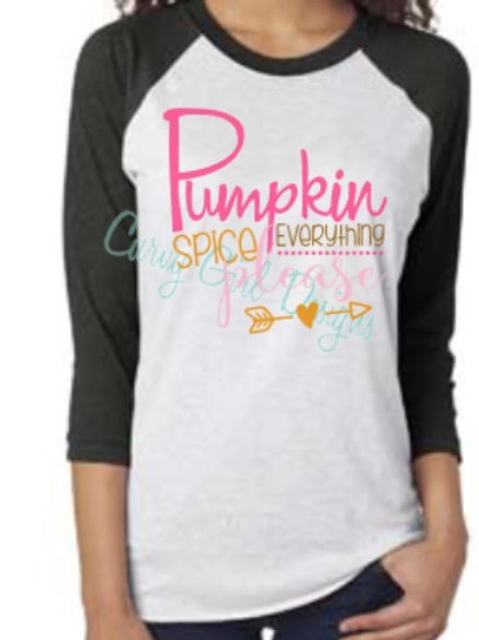 Pumpkin Spice Everything Raglan