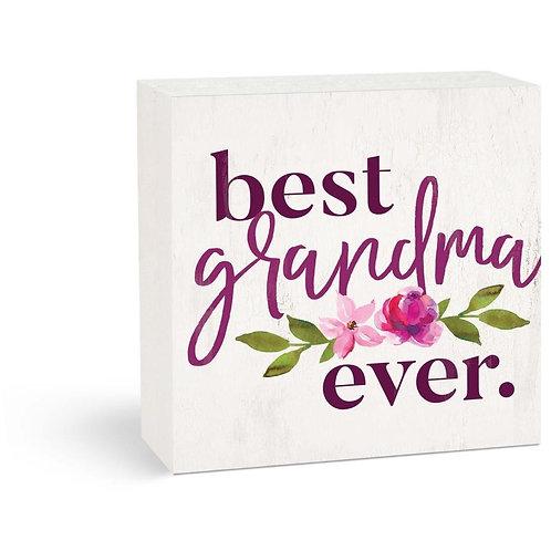 Best Grandma Ever Sign