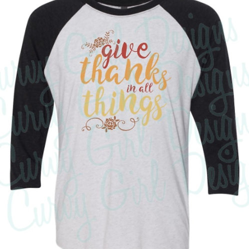 Give Thanks in All Things Soft Raglan