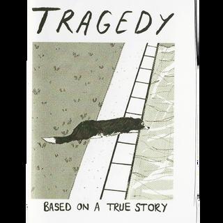 Tragedy - Mini Zine