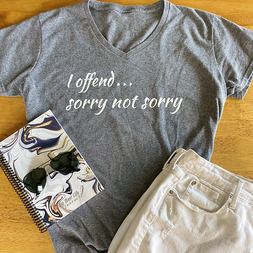 Sorry Not Sorry Tee