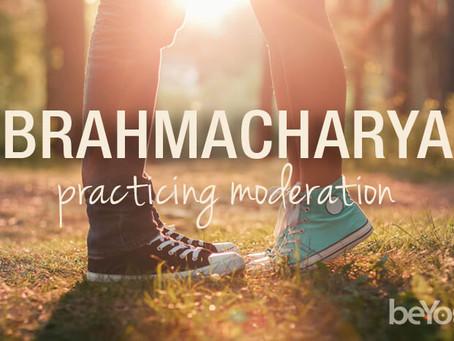 Yama #5 - Brahmacharya - non-excess - Unity with Supreme
