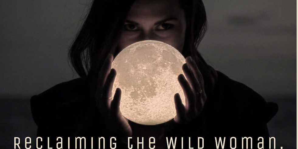 Women's Embodiment Immersion: SELAH - Reclaiming the Wild Woman, Shadow & Sovereignty