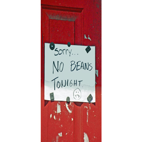 No Beans!