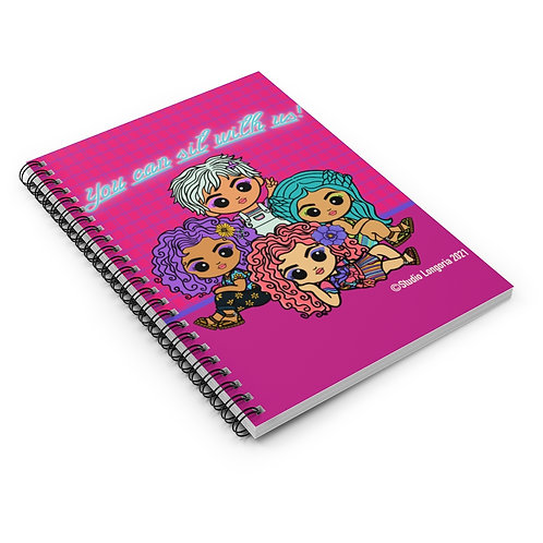 You can sit with us Spiral Notebook - Ruled Line