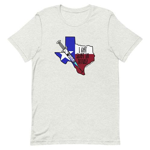 I Got Shot in Texas Short-Sleeve Unisex T-Shirt