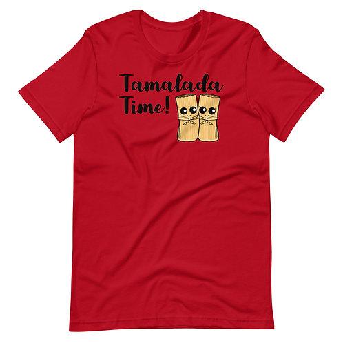 Tamalada Time! Short-Sleeve Unisex T-Shirt