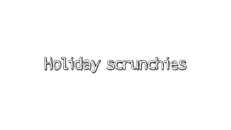 Variety of Holiday scrunchies