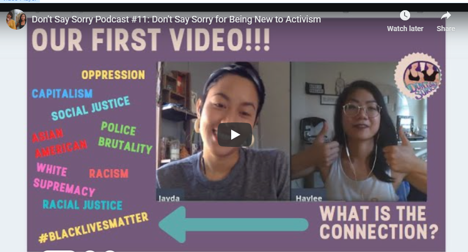 Dont SAy Sorry for Being New to Activism