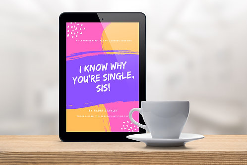 I Know Why You're Single, Sis! - eBook