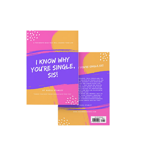 I Know Why You're Single, Sis! - Book