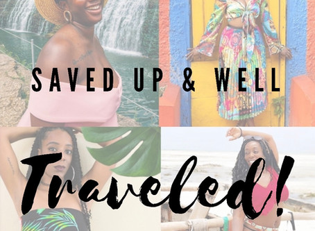Saved Up & Well Traveled PT. 1