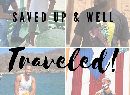 Saved Up & Well Traveled PT.2