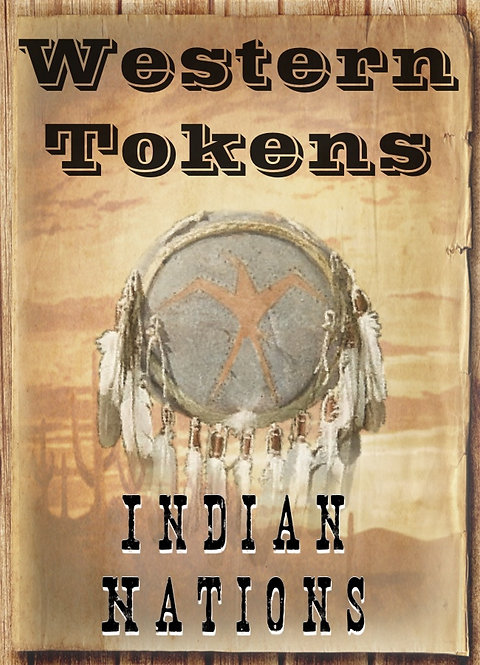 Western Tokens Set 4, Indian Nations