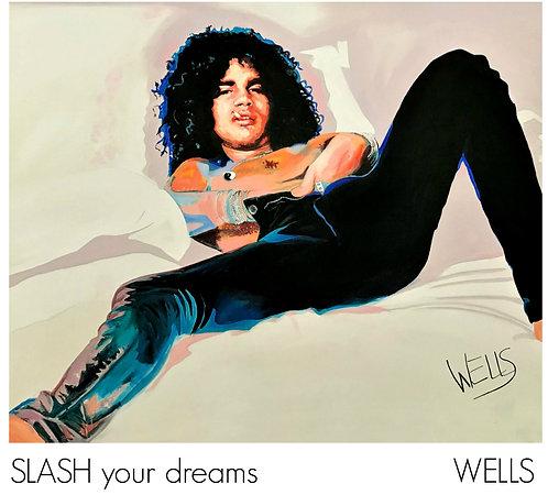 Slash Your Dreams